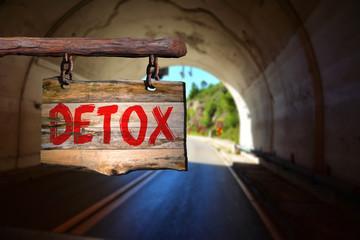 Detox motivational phrase sign