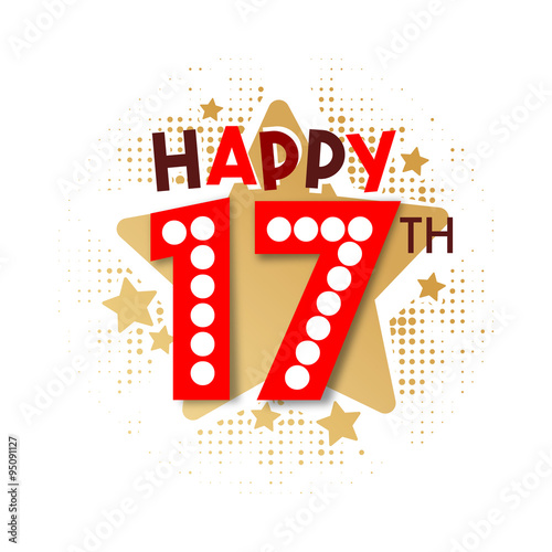 Happy 17th Birthday Stock Image And Royalty Free Vector Files On