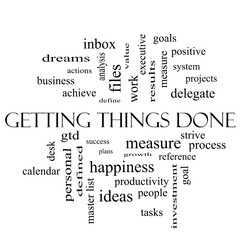 Getting Things Done Word Cloud Concept in black and white