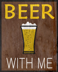 funny beer sign on wood grain texture
