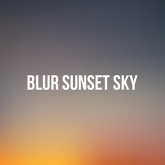 Realistic blurred Sunset or Sunrise Sky