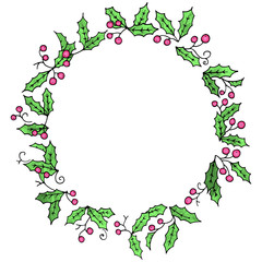 Wreath of Holly plant with green leaves and red berries. Hand drawn with black outlines. Cute Christmas round frame. Vector illustration on white background.