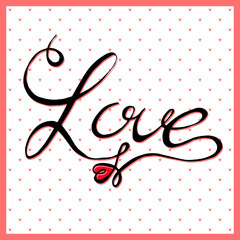Love had written vector text, calligraphy lettering with heart on cute pattern