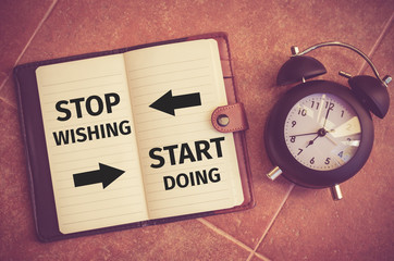 "Inspiration quote : ""Stop wishing ,Start doing"""