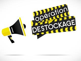 mégaphone : opération déstockage