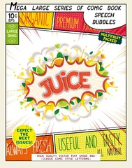 Juice. Colorful explosion with fruit, splashes and clouds of smoke with caption in comic style .. 3D realistic pop art speech bubble