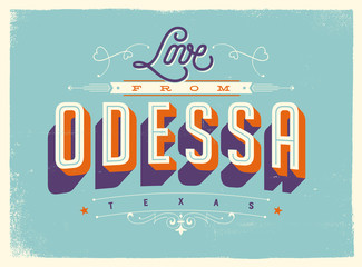 Vintage style Touristic Greeting Card with texture effects - Love from Odessa, Texas - Vector EPS10.