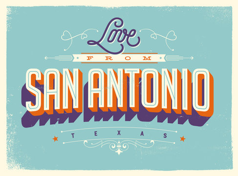 Vintage style Touristic Greeting Card with texture effects - Love from San Antonio, Texas - Vector EPS10.