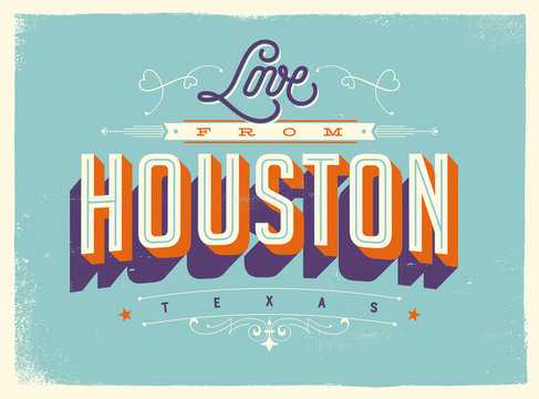 Vintage style Touristic Greeting Card with texture effects - Love from Houston, Texas - Vector EPS10.