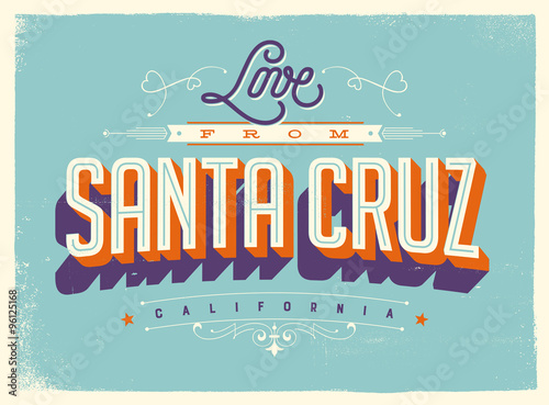 Vintage style touristic greeting card with texture effects love vintage style touristic greeting card with texture effects love from santa cruz california m4hsunfo