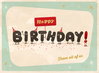 Vintage style funny birthday Card - Editable, grunge effects can be easily removed for a brand new, clean sign.