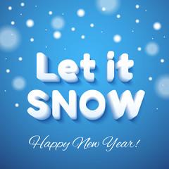 Let it Snow 3d lettering