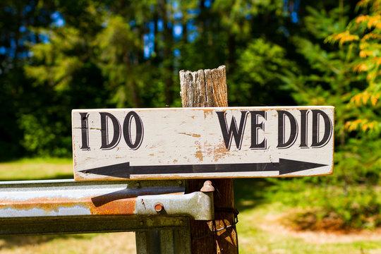 I Do We Did Wedding Sign
