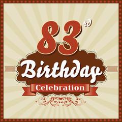 83 years celebration, 83 happy birthday retro style card - vector eps10