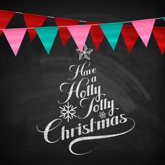 Holly Jolly Merry Christmas.