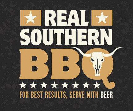 Real Southern Barbecue vector design with cow skull, stars and the phrase For Best Results, Serve With Beer on grunge background. Fully scalable and editable.