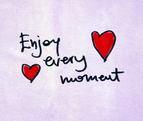enjoy every moment text