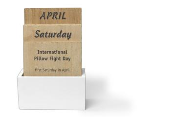 wooden Calendar International Pillow Fight Day