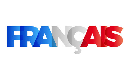 The word French. Vector banner with the text colored rainbow.