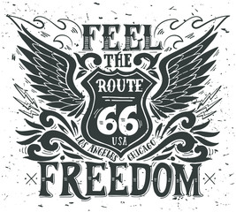 Feel the freedom. Route 66. Hand drawn grunge vintage illustrati