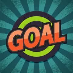 Goal. Comic Speech Bubble. Vector illustration.