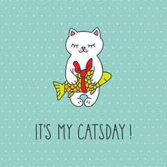 It's my catsday. Cute white cat on the polka dot background. Doodle vector illustration for poster or card.