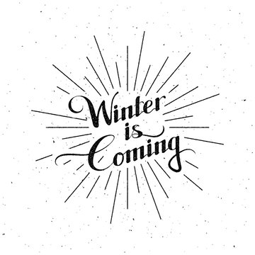 Winter Is Coming. Vector Illustration