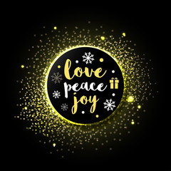 Merry Christmas Greeting card - Love, Peace, Joy with golden sparkles background. isolated Vector illustration.