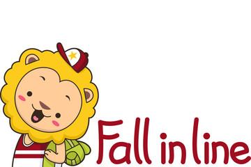 Cute Lion Fall In Line
