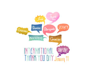 "Holiday January 11 - International Thank You day. Card with speech bubbles with words ""Thank You"" on different languages (English, Chinese, Spanish, Russian, Arabic, Hebrew, Portuguese, German, Hindi)"