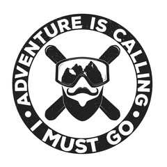 "Vintage adventure logo badge, emblem with slogan ""Adventure is calling. I must go"". Vector illustration for different projects, prints, T-Shirt, banners, cards. invitations."