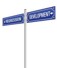 DEVELOPMENT and REGRESSION, written on two signposts. Isolated vector illustration on white background.