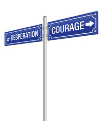 COURAGE and DESPERATION, written on two signposts. Isolated vector illustration on white background.