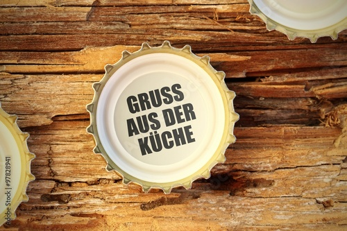 Kronkorken Ti Gruss Aus Der Kueche I Stock Photo And Royalty Free