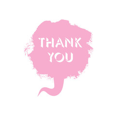 Thank you color vector textured speech bubble in flat design. Made of paint brush drops and stroke.