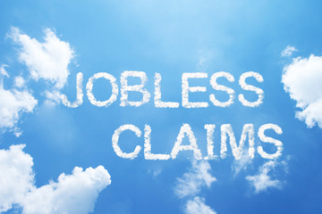 """jobless claims"" cloud word on sky."