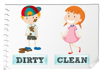 Opposite adjectives dirty and clean