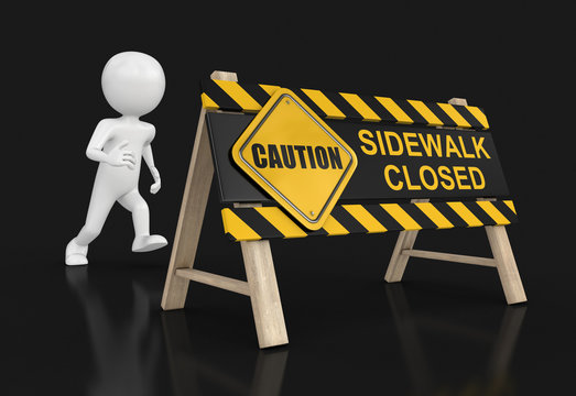 Sidewalk closed sign and man. Image with clipping path