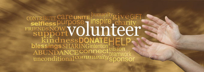 Volunteer Request Word Cloud -  wide banner with a woman's hands in an open needy position with the word VOLUNTEER surrounded by a relevant word cloud on a soft golden flowing background