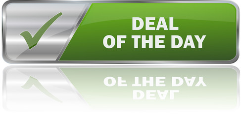 DEAL OF THE DAY / realistic modern glossy 3D vector eps banner in green with metallic border and checkmark