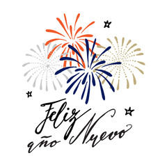 Feliz ano nuevo, Spanish Happy New Year greeting card with handwritten text and hand drawn fireworks, stars, vector