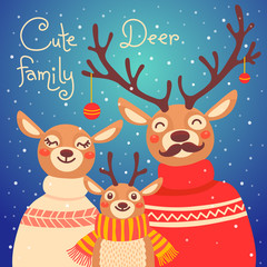 Christmas reindeer family. Cute card with deer is dressed in sweaters and scarf