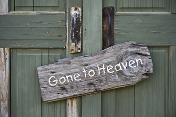 Gone to Heaven.