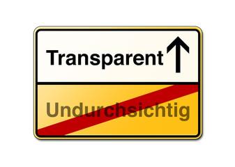 Transparent statt undurchsichtig Schild