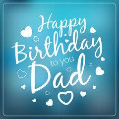 Typography vector happy birthday to you dad card template. Vinta