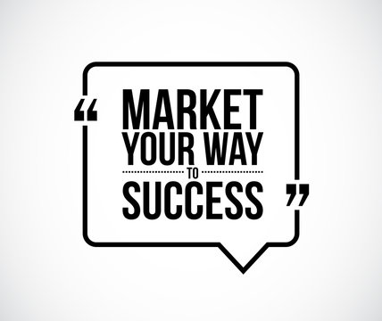 market your way to success quote