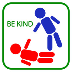 Be kind. Sign Help. Graphic design love, human touch, support, care, kindness, empathy, compassion. Icon Help on a white background. Vector illustration