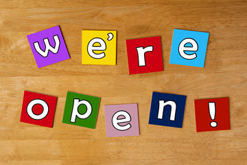 We're Open - sign for business, retail and shops.