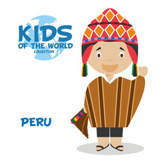 Kids and Nationalities of the World: Peru