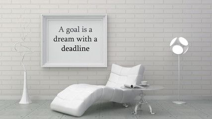 Motivation words  goal is a dream with a deadline, inspiration quote. Picture frame in classic interior.